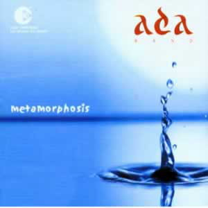 Ada Band Metamorphosis